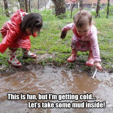 Taking Some Mud Inside